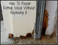 Check out how I easily repaired the rotten wood on the frame of my back door.