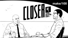 new #kickstarter project #crowdfunding Closer Issue #1 - Make 100 Edition by J.M. Bryan