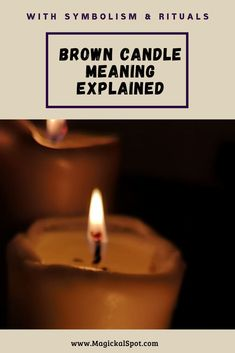 Here's everything you need to know about the Brown Candle Meaning and Symbolism. I've also included a few spells and rituals with brown candles. Wiccan Spells, Candle Spells, Magic Spells, Magick, Witchcraft, Candle Jars, Brown Candles, Pink Candles, Magic Spell Book