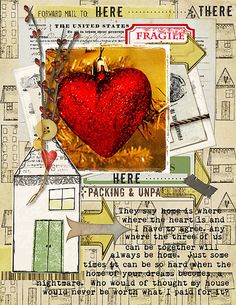 Art Journal Caravan 2012: Home is by cmmargaret. Amazing how th HEART seems to pop out of the page!
