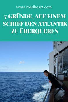 Wie es ist, 10 Tage lang auf einem Kreuzfahrtschiff den Atlantik zu überqueren und warum du das auch mal ausprobieren solltest.