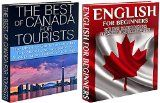 Free Kindle Book -  [Reference][Free] Travel Guide Box Set #18:The Best of Canada for Tourists & English for Beginners (Canada, English, English Language, Canada Travel Guide, Learn English, Canada Country, Canada Tourism)