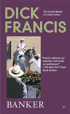 Banker / Dick Francis