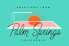 Palm Springs postcard for Mailchimp, by Fuzzco