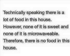 No food in the house