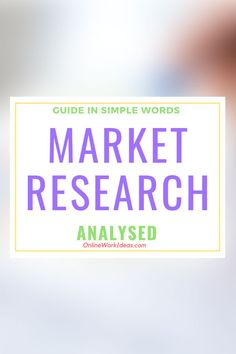 Market research is the best way to improve the future of your online business. Online business success comes only with extensive market research. Business Website, Online Business, What Is Marketing, Simple Words, Market Research, Online Work, Seo, Wordpress, Success