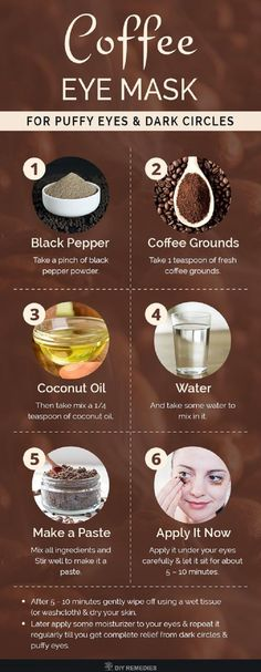 DIY Coffee Eye Mask for Puffy Eyes and Dark Circles Coffee grounds has antiox. DIY Coffee Eye Mask for Puffy Eyes and Dark Circles Coffee grounds has antioxidant and anti-infl Homemade Skin Care, Diy Skin Care, Homemade Beauty, Skin Care Tips, Homemade Face Masks, Skin Care Masks, Body Scrub Homemade, Skin Mask, Beauty Care
