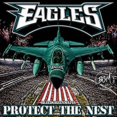 Philadelphia Eagles Protect the nest meme Eagles Memes, Superbowl Champs, Philadelphia Eagles Football, Fly Eagles Fly, Sports Teams, Flyers, Super Bowl, Nest, Period