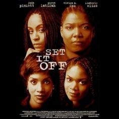 Official theatrical movie poster ( of for Set It Off Directed by F. Starring Jada Pinkett Smith, Queen Latifah, Vivica A. 1990s Movies, Top Movies, Great Movies, Throwback Movies, Set It Off Film, See Movie, Movie Tv, Movies Showing, Movies And Tv Shows