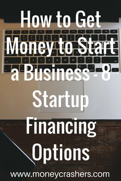 To estimate what it will cost to launch your business, check out an online startup cost calculator, such as the one provided by Entrepreneur.com. While the number may seem shockingly high, today's entrepreneurs have a wide range of options when it comes to financing startups.