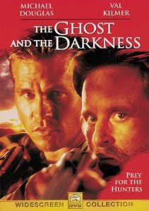 The Ghost and the Darkness (1996) While working for a railroad baron in colonial Uganda, engineer John Patterson finds his construction efforts stymied by a series of lion attacks. Grizzled hunter Charles Remington is called in to head the desperate effort to kill the animals. Michael Douglas, Val Kilmer, Tom Wilkinson..2a