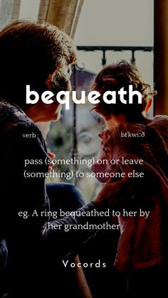 bequeath means to pass something on to someone else. Interesting English Words, Beautiful Words In English, Unusual Words, Learn English Words, English Phrases, Daily English Vocabulary, Good Vocabulary Words, English Writing Skills, Wow Words
