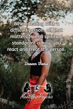 When dealing with a difficult person, all that matters from a spiritual standpoint is how you react and treat the person. Doreen Virtue.  Psychic Phone Reading 18779877792 #psychic #love #follow #nature #beautiful #meetyourpsychic #meetyourpsychicreviews https://meetyourpsychic.com/welcome1