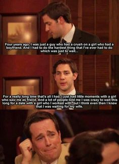 """One of the many reasons why I'm in love with Jim Halpert."" I'm not in love with him, but this definitely made me teary eyed."