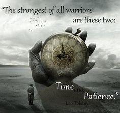 Wisdom. Leo Tolstoy. Time. Patience
