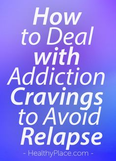Addiction cravings are a part of recovery and can quickly lead to relapse. Read these tips to deal with addiction cravings and stay in recovery. Relapse Prevention, Nicotine Addiction, Meth Addiction, Brain System, Gambling Addiction, Withdrawal Symptoms, Addiction Recovery, Coping Skills