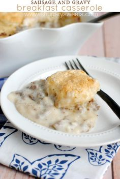 Sausage and Gravy Breakfast Casserole: