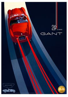 Retro-chic 1949 24 Hours of Le Mans poster by Gant. The American sportswear brand, founded in 1949, entered a three-year full partnership with the world famous endurance race starting with the June 2017 event.