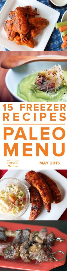 Paleo May 2015 | Once a Month Meals | Freezer Cooking | Freezer Meals | Custom Menus | Menu Planning