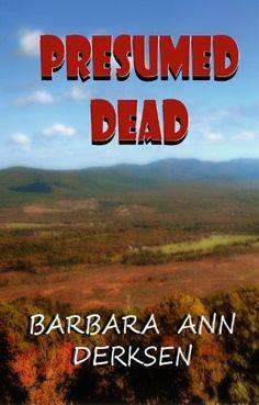 Presumed Dead (2nd. book in the Wilton/Strait mystery series) by Barbara Ann Derksen, http://www.amazon.com/dp/B006V4J0DW/ref=cm_sw_r_pi_dp_sSz8tb1M3W6MF