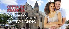 Città di Francia Cultura e art de vivre tutto l'anno #ViaggiFrancia #ViaggiCitta #CittaFrancia