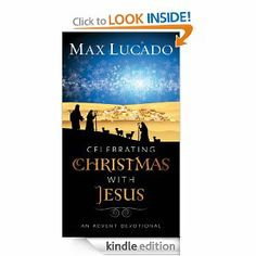 Celebrating Christmas with Jesus: An Advent Devotional by Max Lucado. $3.36