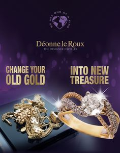 Turn your old gold into new treasure with Deonne Le Roux!