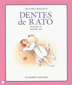 Dentes de Rato, de Agustina Bessa-Luís