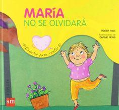 María no se olvidará. Roser Rius. SM, 2010
