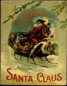 Antique Book: A Visit from Santa Claus, McLouhglin Brothers, 1901.