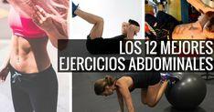 Los 12 mejores ejercicios abdominales: ¿aceptas el reto?