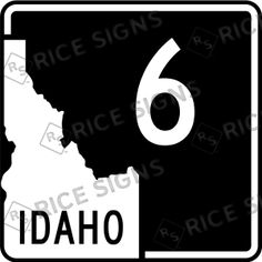 IDAHO Route Sign 6.  On the road again!!   Custom Route Sign Simulator for All 50 States.