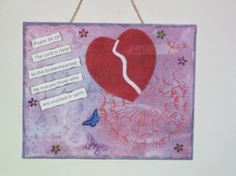 Mixed Media Canvas with Scripture sent to a friend for encouragement.  saltysidewalks.com