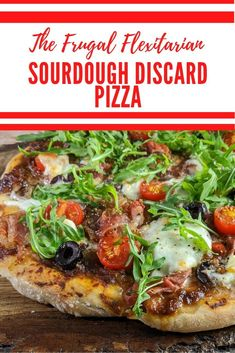 Sourdough Pizza with Sourdough Discard Dough - The Frugal Flexitarian Making Sourdough Bread, Sourdough Pizza, Sourdough Recipes, Best Pasta Recipes, Pizza Recipes, Drink Recipes, Bread Recipes, Yummy Recipes, Pizza Dough