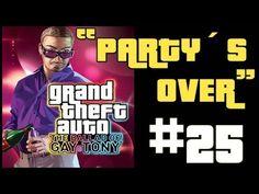 """GTA The Ballad of Gay Tony #25 """"Party´s Over"""""""