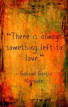 I adore Gabriel Garcia Marquez. This quote is so simple, but so powerful. Literature Quotes, Book Quotes, Words Quotes, Wise Words, Ap Literature, Sayings, Albert Camus, Dale Carnegie, Frases Gabriel Garcia Marquez