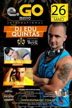 26.05.2012 Conexão The Week com Deejay Edu Quintas, Convidado Deejay Cabral e Bruno Zuzzi (Residente) - e.GO Music International