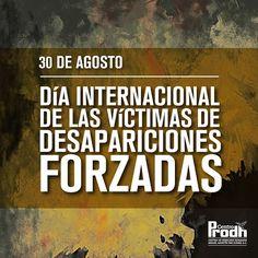 Día Internacional de las víctimas de Desaparición Forzada. Día para comprometernos en la lucha contra el terrorismo de Estado