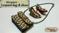 Miniature leopard handbag & shoes - polymer clay/fabric tutorial