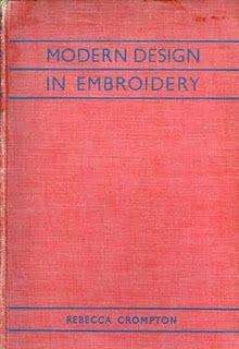 Rebecca Crompton Book - Modern Design in Embroidery