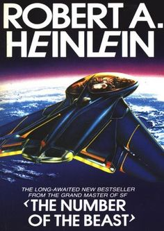 The Number of the Beast ~ Robert A. Heinlein