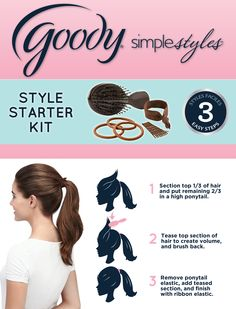 Even a little pouf on your ponytail goes a long way. Create this style and endless more with Goody's new Simple Styles Style Starter Kit.