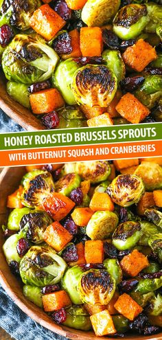 Honey Roasted Brussels Sprouts with Butternut Squash & Cranberries