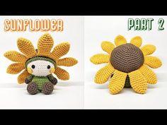 SUNFLOWER PART 2   CAP & PETALS   HOW TO CROCHET   AMIGURUMI TUTORIAL - YouTube Crochet Stitches, Knit Crochet, Crochet Patterns, Amigurumi Tutorial, Doll Parts, Crochet Videos, Arms, Teddy Bear, Dolls