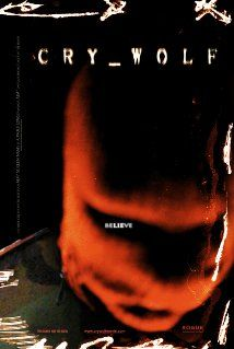 Cry_Wolf 10/31/16 (From my TBS Board)  Weird and just kind of boring. Even a twist couldn't save it. And this boys and girls is why we don't watch movies just to see a pretty boy. Body Count - 2