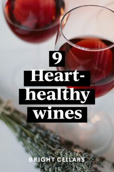 Need another reason to sip red wine? Here are 9 heart-healthy wines to sip on this year. Heart Healthy Diet, Healthy Foods, Healthy Eating, Sweet Red Wines, Sweet Wine, Red Wine Health Benefits, Bright Cellars, Full Bodied Red Wine, Dry Red Wine