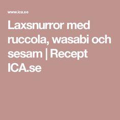 Laxsnurror med ruccola, wasabi och sesam | Recept ICA.se