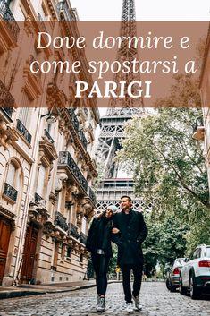 Dove dormire e come spostarsi a Parigi 2020 - Little Travels Big Love Big Love, Paris, Disneyland, Travel Inspiration, Places To Go, Street View, City, Travelling, Relax