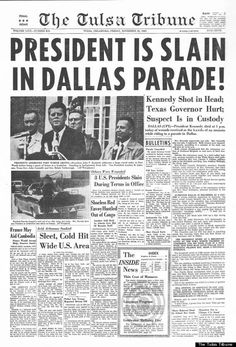 JFK's Assassination - That's how the POTUS John Fitzgerald Kennedy was shot and murdered by Lee Harvey Oswald in on November American Presidents, Us Presidents, American History, The World Newspaper, Old Newspaper, Robert Kennedy, Jackie Kennedy, Texas Governor, Fotografia
