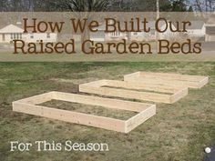 How We Built Our Raised Garden Beds